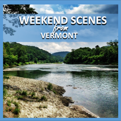 weekend scenes: from vermont