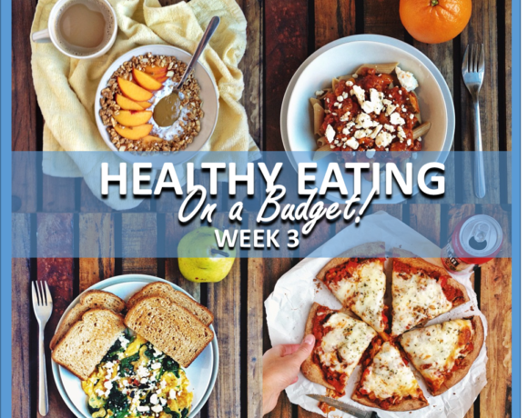 HEALTHY EATING ON A BUDGET – WEEK 3