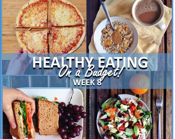 HEALTHY EATING ON A BUDGET – WEEK 8