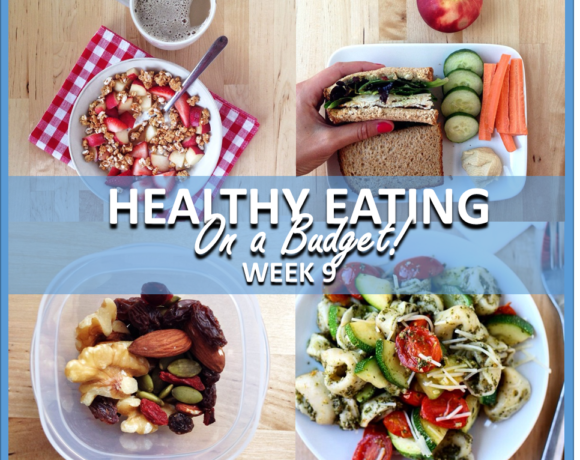 HEALTHY EATING ON A BUDGET – WEEK 9