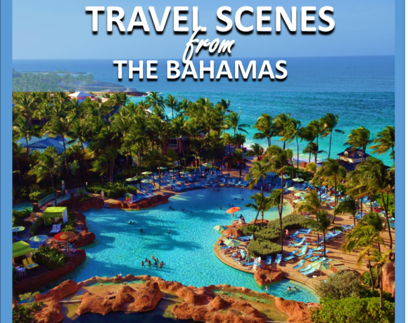 TRAVEL: THE BAHAMAS