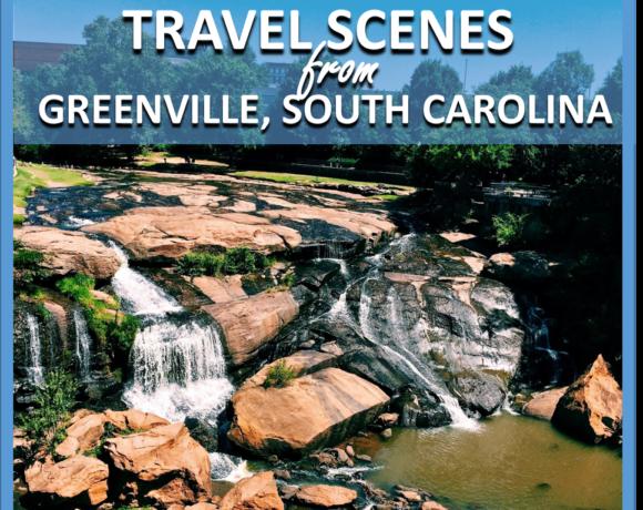 TRAVEL SCENES: GREENVILLE, SOUTH CAROLINA