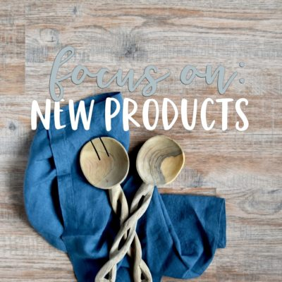 focus on: new products
