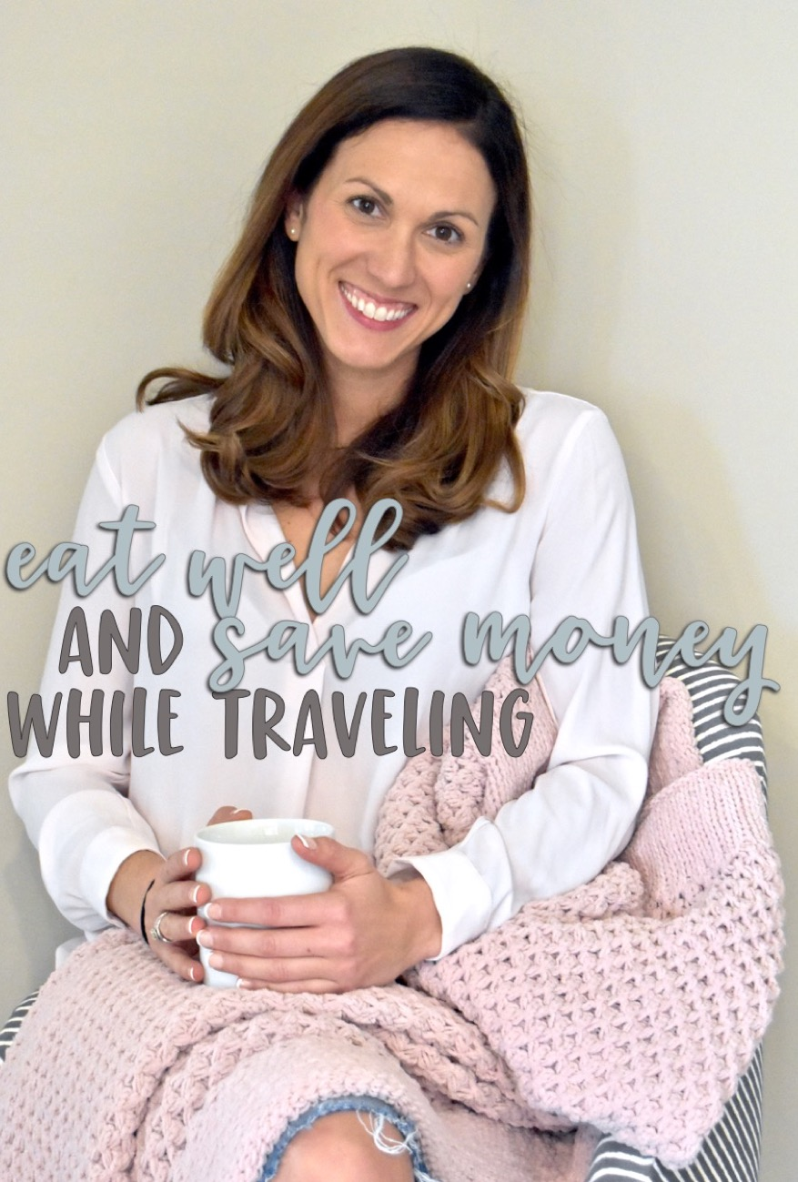 how to eat well (and save money!) while traveling // cait's plate