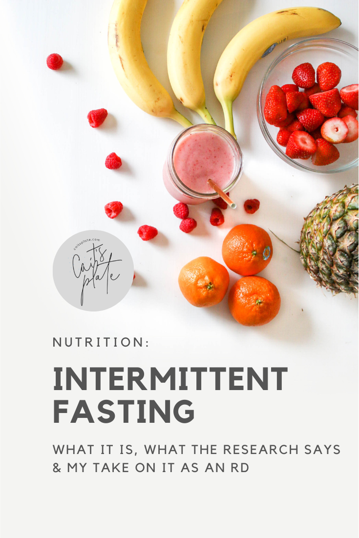 a look at intermittent fasting // cait's plate