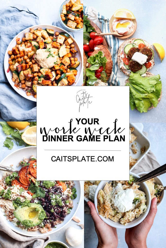 your work week dinner plan // cait's plate
