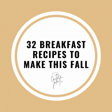 32 breakfast recipes to make this fall // cait's plate