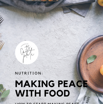 making peace with food // cait's plate