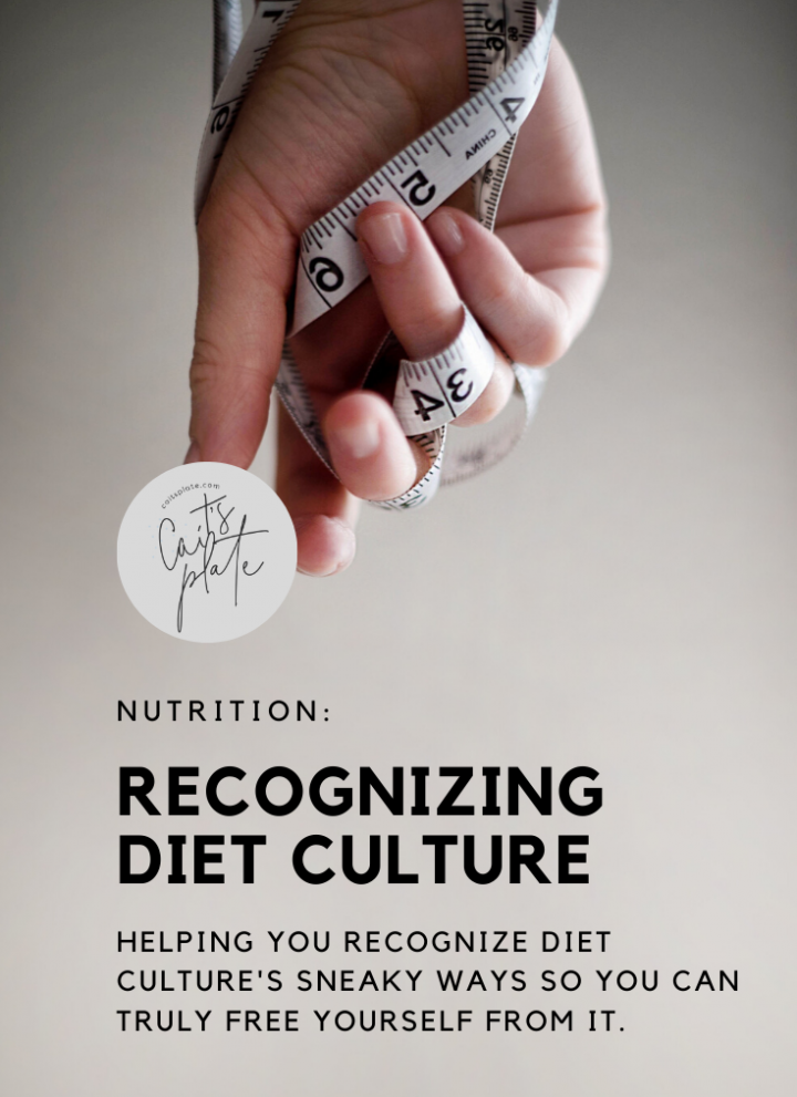 recognizing diet culture // cait's plate