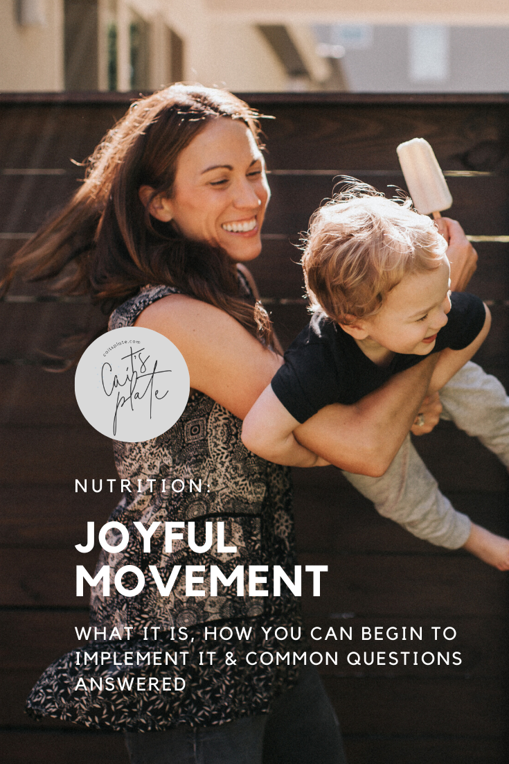joyful movement // cait's plate