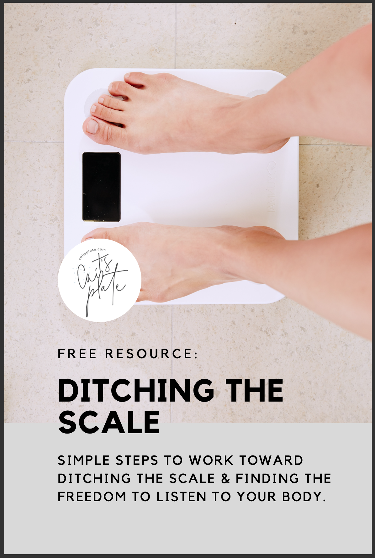 ditching the scale activity // cait's plate
