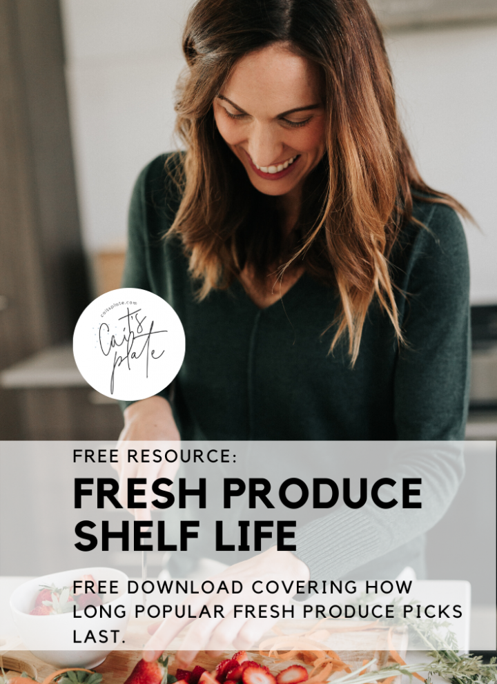 free resource: fresh produce shelf life // cait's plate