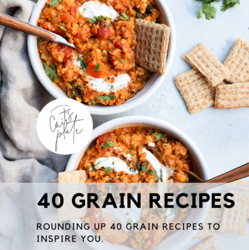40 grain recipes // cait's plate