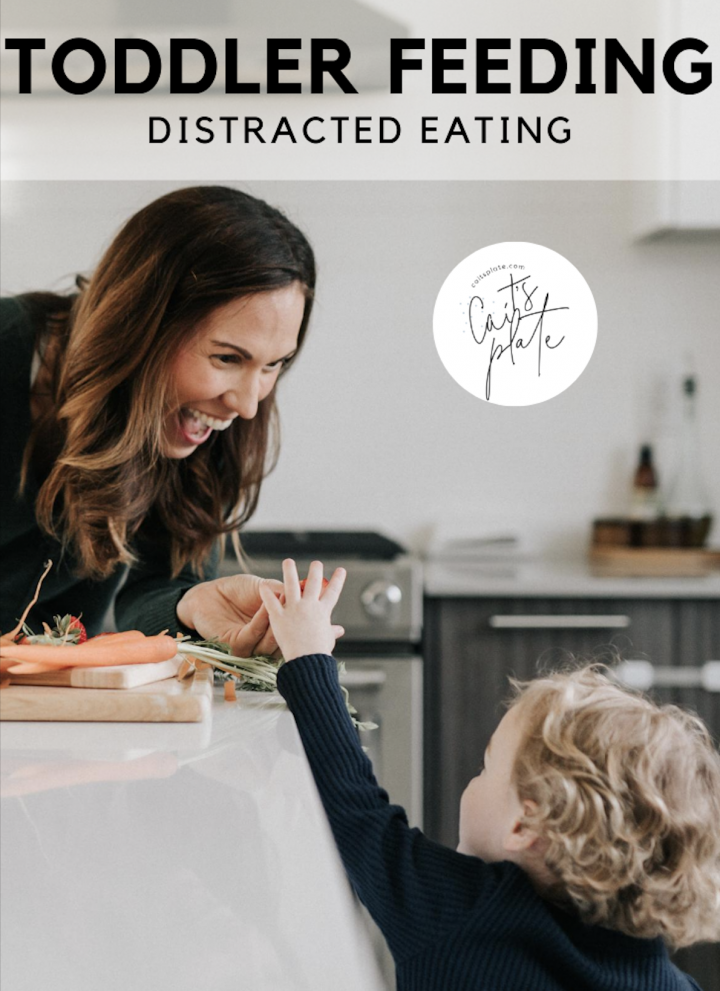 toddler feeding: distracted eating // cait's plate