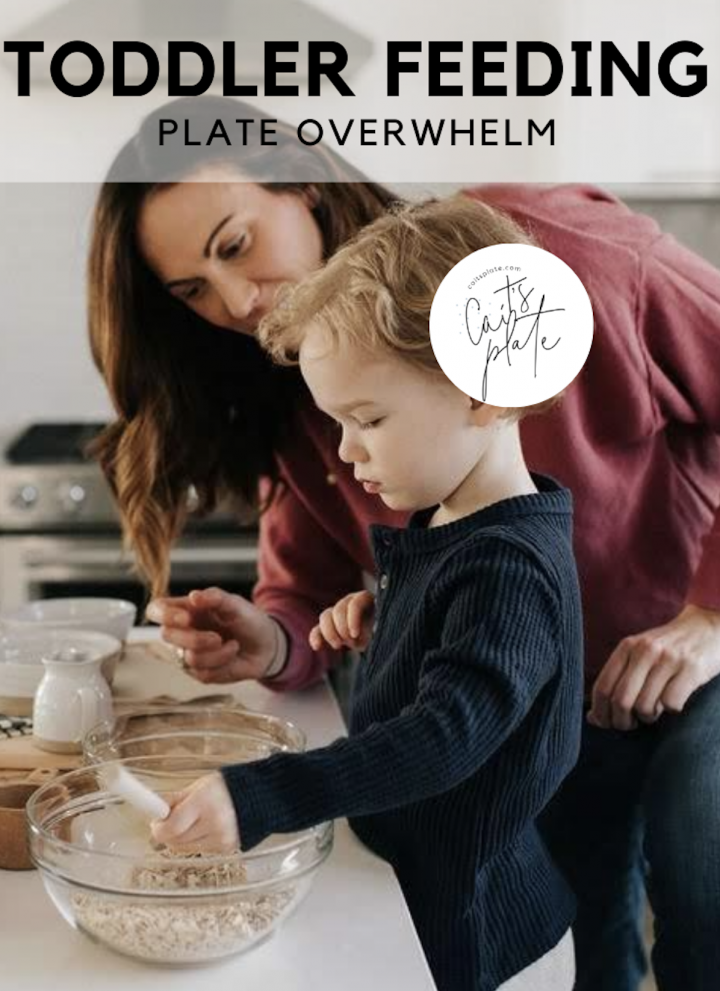toddler feeding: plate overwhelm // cait's plate